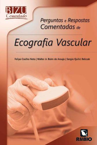 Bizu Comentado Perg E Resp Ecocardiografia Vascular