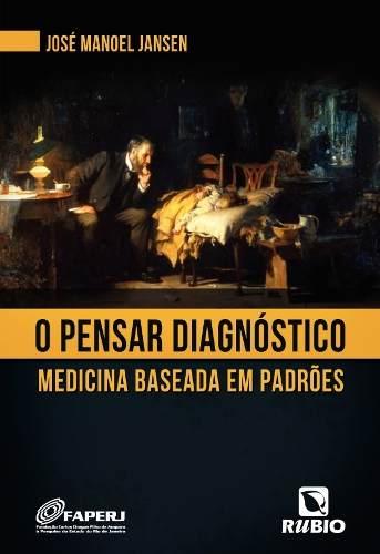 Livro O Pensar Diagnóstico