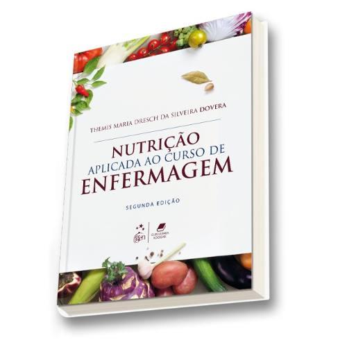 Livro Nutrição Aplicada Ao Curso De Enfermagem