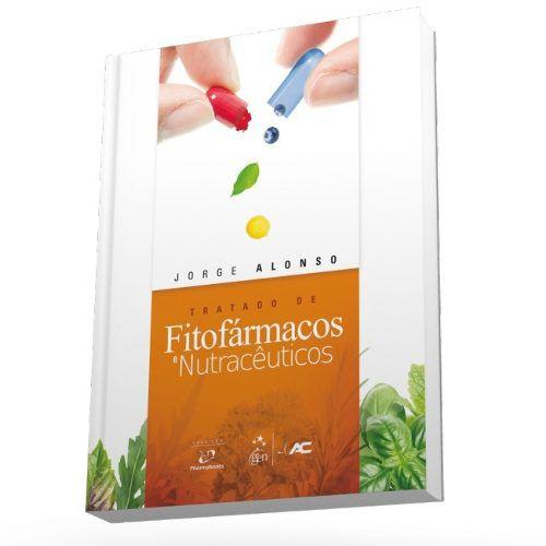 Livro Tratado De Fitofármacos E Nutracêuticos