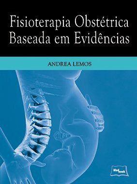 Livro Fisioterapia Obstétrica Baseada Em Evidências