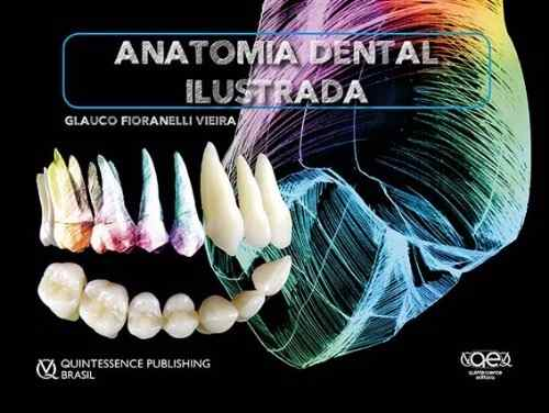 Anatomia Dental Ilustrada