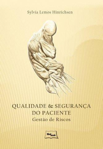 Livro Qualidade E Segurança Do Paciente