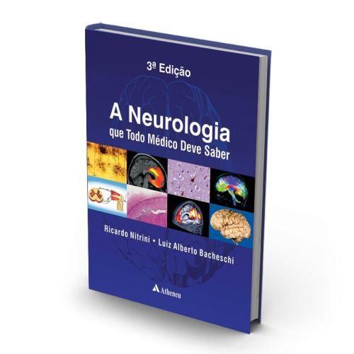 Livro A Neurologia Que Todo Médico Deve Saber - 3ª Edição