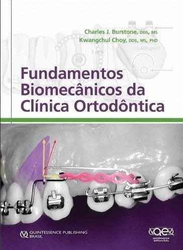 Livro Fundamentos Biomecânicos Da Clínica Ortodôntica