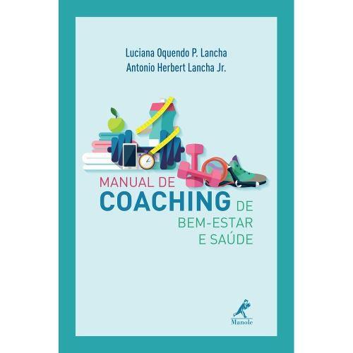 Livro Manual De Coaching De Bem-Estar E Saúde