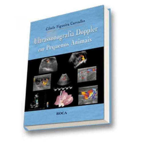 Livro Ultrassonografia Doppler Em Pequenos Animais