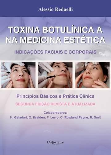 Toxina botulinica a na medicina estetica - indicações faciais e corporais