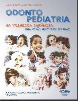 Livro Odontopediatria Na Primeira Infância 4ª Ed. - Salete