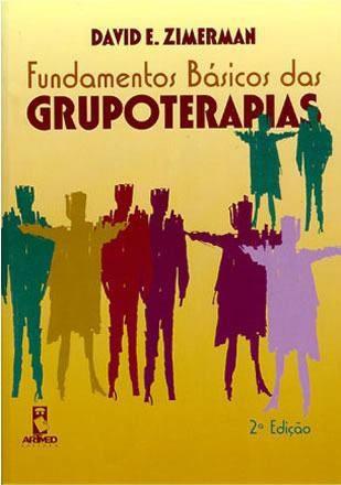 Livro Fundamentos Básicos Das Grupoterapias