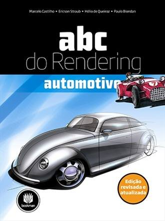Livro Abc Do Rendering Automotivo