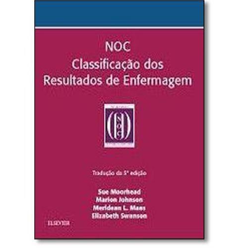 Livro Noc Classificação Dos Resultados De Enfermagem