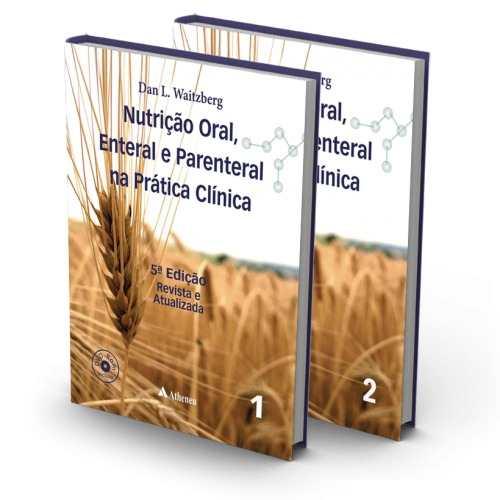 Livro Nutrição Oral, Enteral E Parenteral Na Prática Clínica 5ª Ed