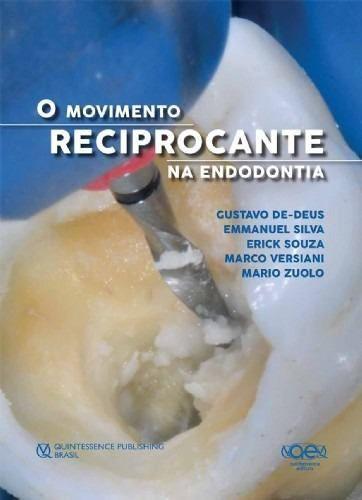 Livro O Movimento Reciprocante Na Endodontia
