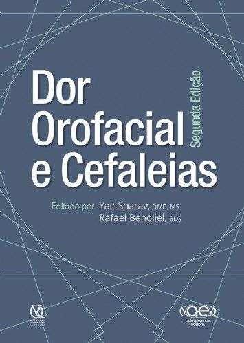 Livro Dor Orofacial E Cefaleias Autor Sharav