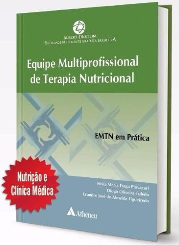 Livro Equipe Multiprofissional De Terapia Nutricional