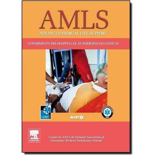 Livro Amls Atendimento Pré-hospitalar Às Emergências Clínica