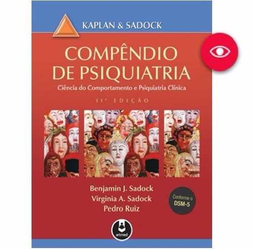 Livro Compêndio De Psiquiatria - Kaplan & Sadock, 11ª Ed.
