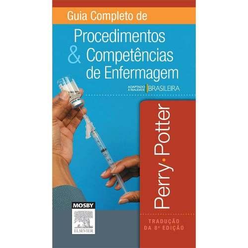 Livro Guia Completo De Procedimentos E Competencias De Enfermagem