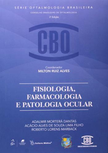Fisiologia, Farmacologia E Patologia Ocular