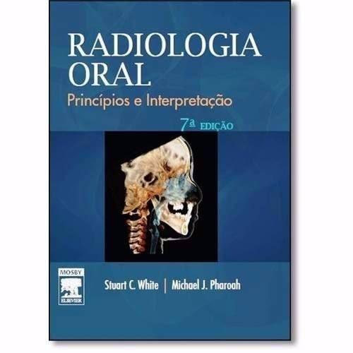 Livro Radiologia Oral 7ª Edição - White