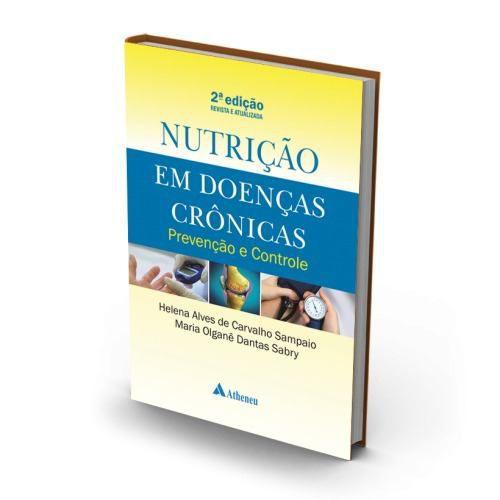 Livro Nutrição Em Doenças Crônicas - Prevenção E Controle 2a
