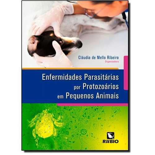 Enfermidades Parasitárias Por Protozoários Em Pequenos Animais