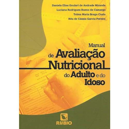 Livro Manual De Avaliação Nutricional Do Adulto E Do Idoso