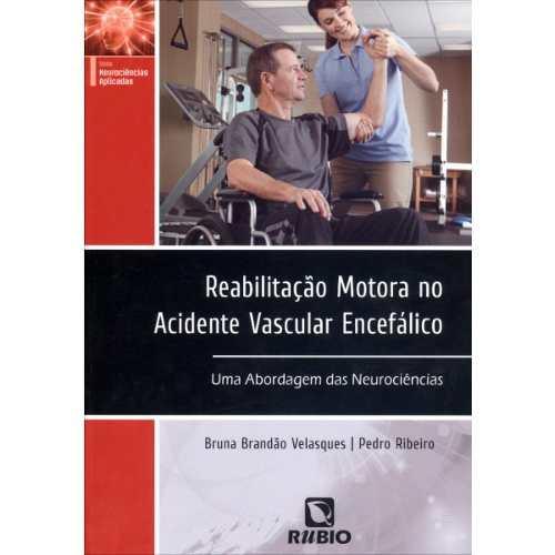 Livro Reabilitação Motora No Acidente Vascular Encefálico