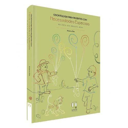 Livro Odontologia Para Pacientes Com Necessidades Especiais