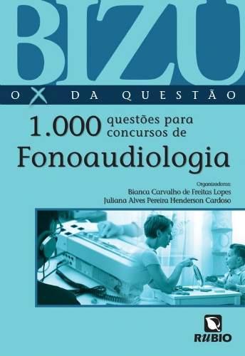 Livro Bizu Fonoaudiologia - 1000 Questões Para Concursos