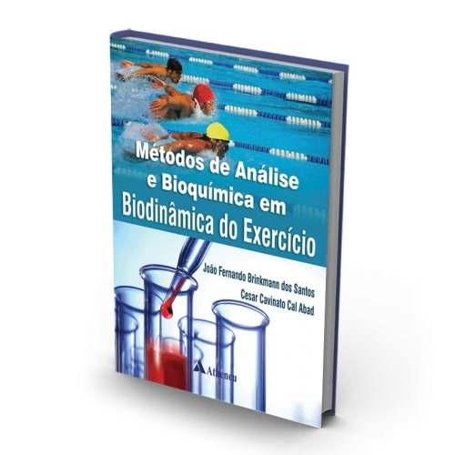 Livro Métodos De Análise E Bioquímica Em Biodinâmica Do Exercício
