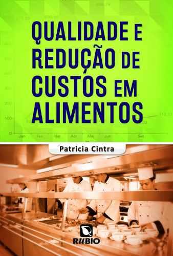 Livro Qualidade E Redução De Custos Em Alimentos