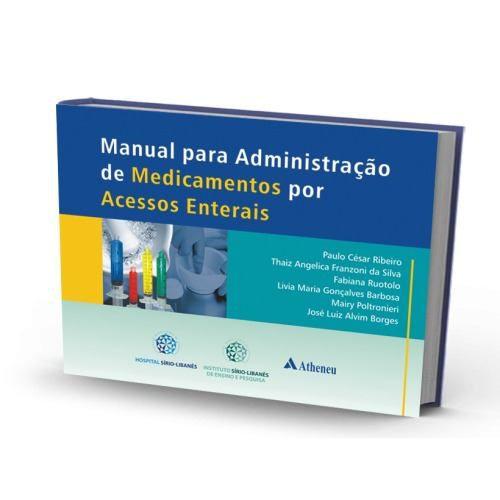 Manual Para Administração De Medicamentos Por Acessos Entera
