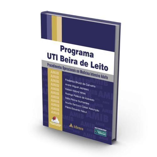 Programa Uti Beira Do Leito, Procedimentos Operacionais Em