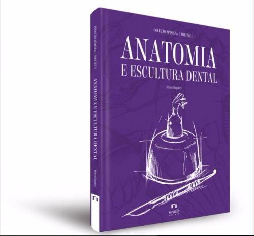 Coleção Apdesp: Anatomia E Escultura Dental Volume I 2Ed