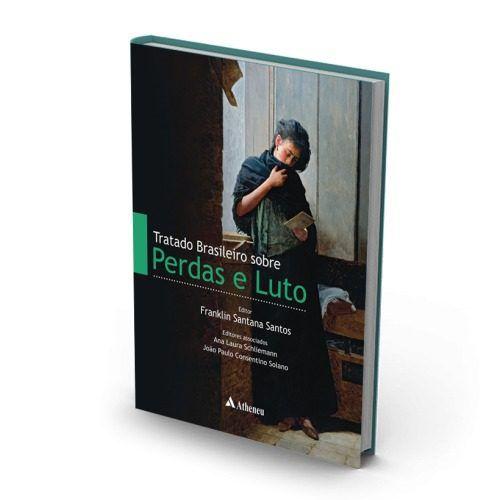 Livro Tratado Brasileiro Sobre Perdas E Luto - Fmusp