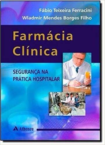 Farmácia Clínica Segurança Na Prática Hospitalar