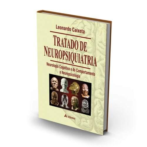 Livro Tratado De Neuropsiquiatria - Neurologia Cognitiva E Do Comp