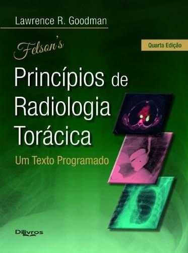 Felson Principios De Radiologia Toracica