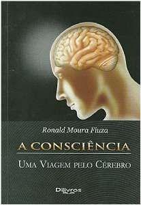 Consciência Uma Viagem Pelo Cérebro