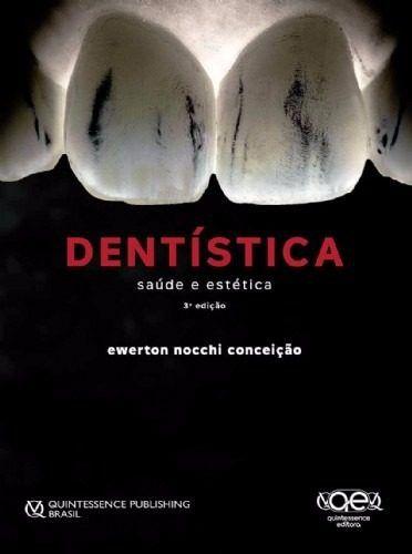 Livro Dentística Saúde E Estética