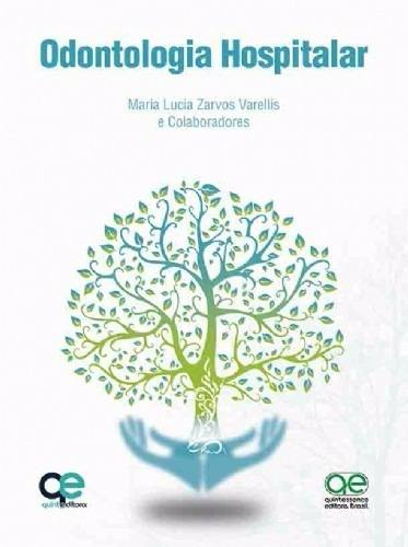 Livro Odontologia Hospitalar - Varellis