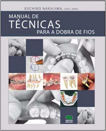 Manual De Técnicas Para A Dobra De Fios