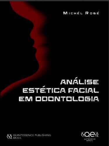 Livro Análise Estética Facial Em Odontologia
