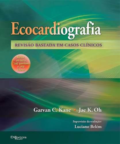 Livro Ecocardiografia Revisão Baseada Em Casos Clínicos
