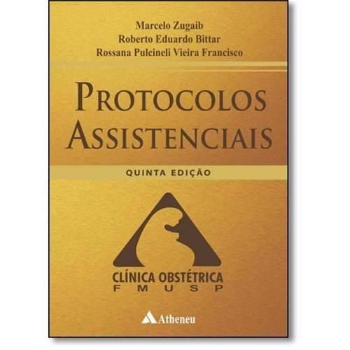 Protocolos Assistenciais Da Clinica Obstétrica Da Fmusp - 5A