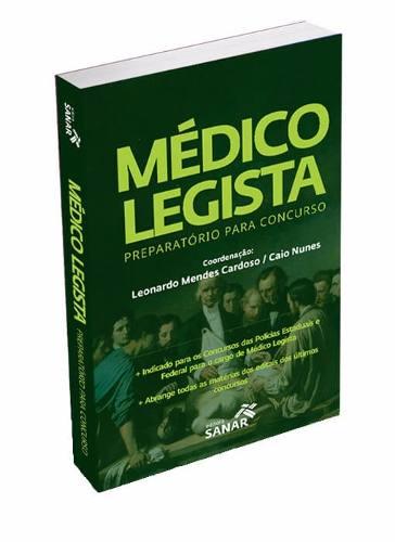 Livro Médico Legista: Preparatório Para Concurso
