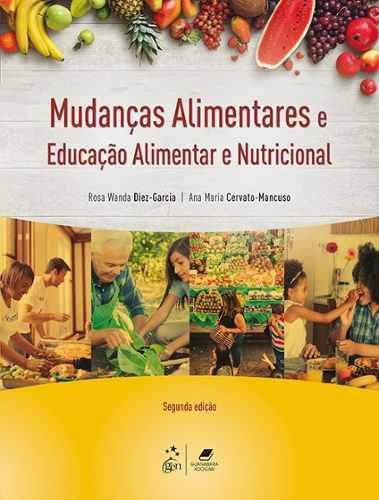 Livro Mudanças Alimentares Educação Alimentar e Nutricional