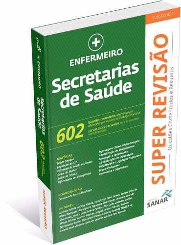 Livro Super Revisão Enfermeiro - Secretarias De Saúde - Ed Sanar